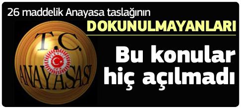 AKP anayasa paketinde bunlara dokunmadı