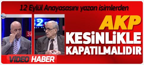 AKP kapatılmalı