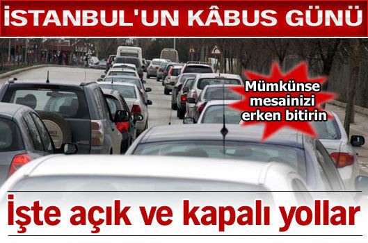 İstanbul'un kâbus günü