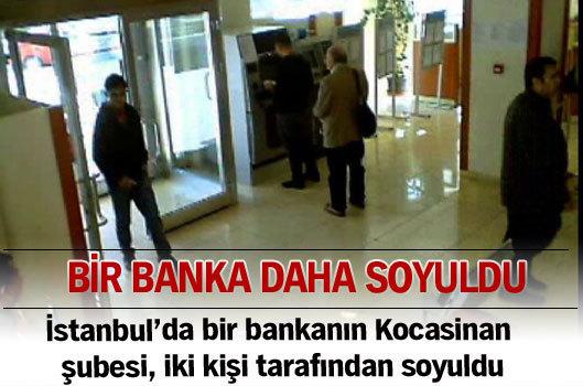 Bir banka soygunu daha...