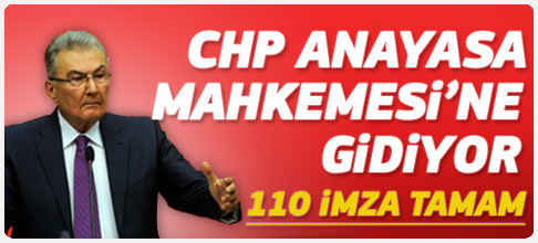 CHP 110'u buldu Anayasa Mahkemesi'ne gidiyor