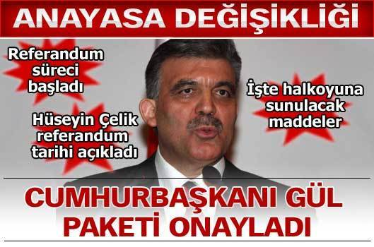 Cumhurbaşkanı Gül paketi onayladı