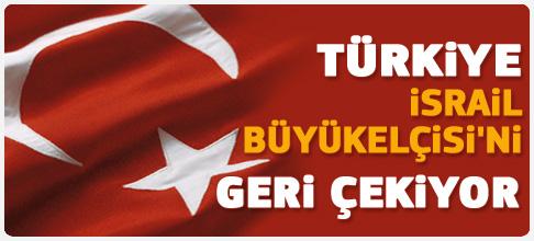 Türkiye büyükelçisini çekiyor