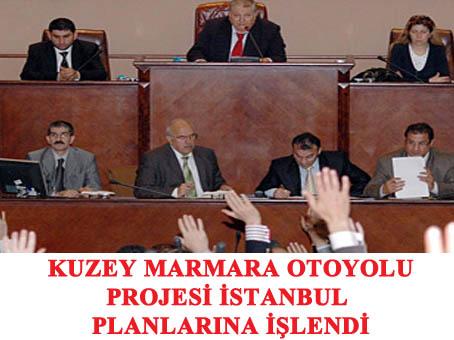 """""""Kuzey Marmara Otoyolu Projesi"""" İstanbul'un planlarına işlendi"""
