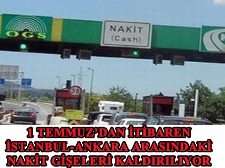 Dikkat: İstanbul-Ankara arasında nakit ödeme gişeleri kalkıyor