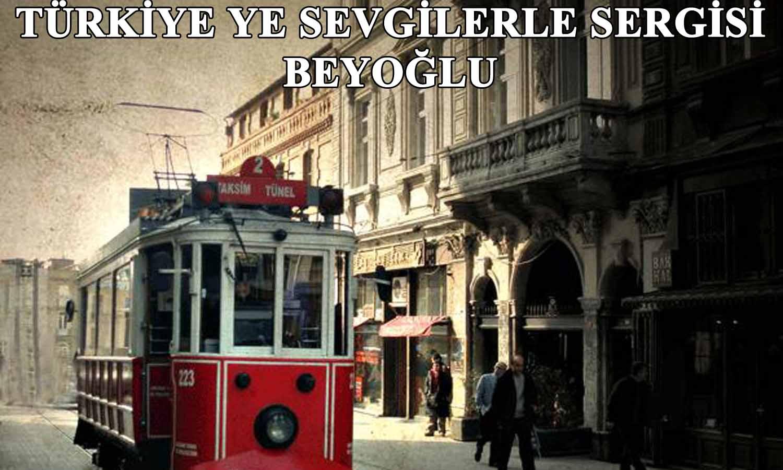 """Turkei Mon Amour – Türkiye'ye Sevgilerle"""" sergisi"""