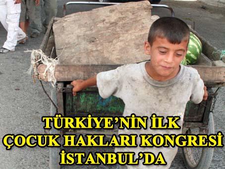İlk Çocuk Hakları Kongresi Kasım da İStanbul da yapılacak