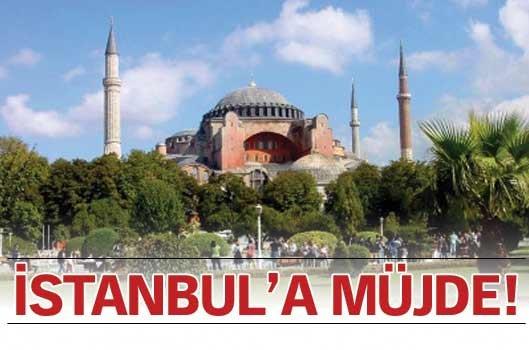 İstanbul'a müjde!
