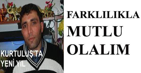 FARKLILIKLARLA MUTLU OLALIM
