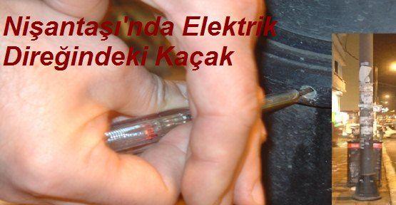 Elektrik Direğindeki Kaçak