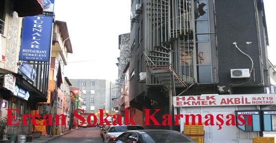 Ercan Sokak Karmaşası