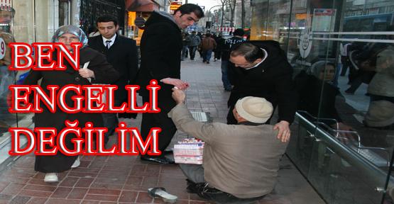 """""""BEN ENGELLİ DEĞİLİM"""""""