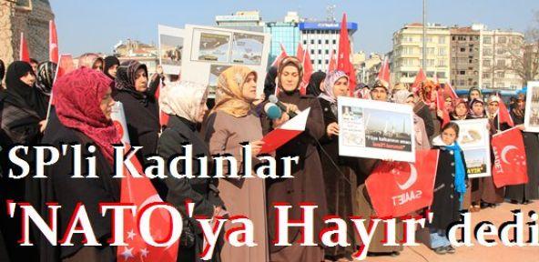 SP'li Kadınlar NATO'ya Hayır Dedi