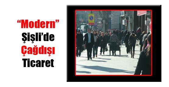 """""""Modern"""" Şişli'de Çağdışı Ticaret"""
