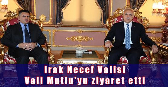 Irak Necef Valisi Vali Mutlu'yu ziyaret etti