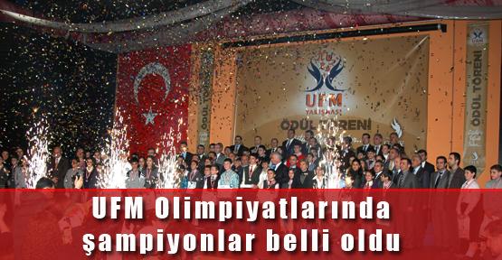 UFM Olimpiyatlarında Şampiyonlar Belli Oldu