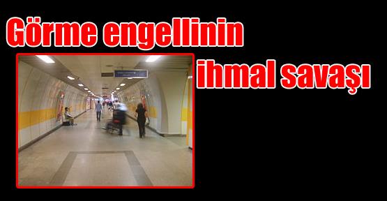 "Görme Engellinin ""İhmal"" Savaşı"