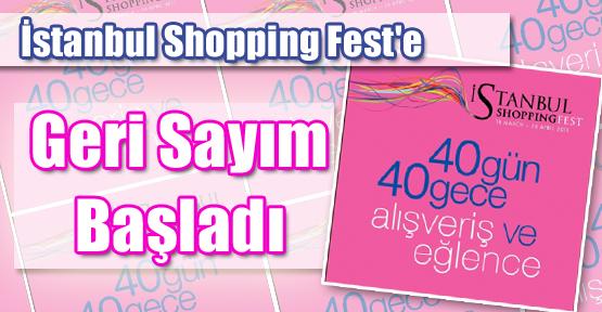 İstanbul Shopping Fest'e Geri Sayım Başladı