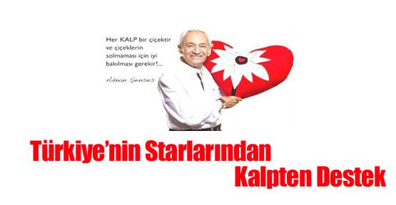 Türkiye'nin Starlarından Kalpten Destek