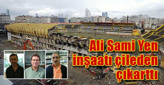 Ali Sami Yen inşaatı çileden çıkarttı