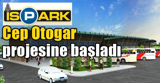 İstanbul'a Cep Otogarlar Geliyor