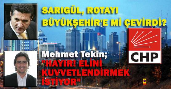 Sarıgül, rotayı Büyükşehir'e mi çevirdi?