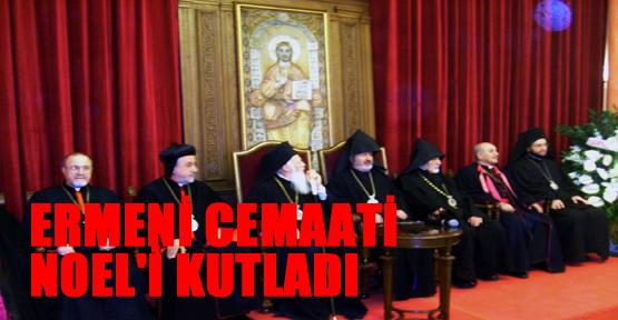 Ermeni Cemaati Noel'i kutladı