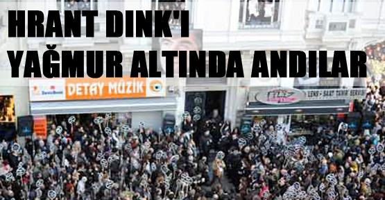 Hrant Dink'i yağmur altında andılar