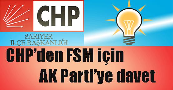 CHP'den FSM için AK Partiye davet