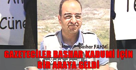 Gazeteciler Bashar Kadumi için bir araya geldi