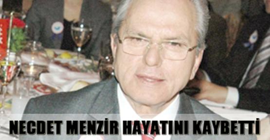 Necdet Menzir hayatını kaybetti