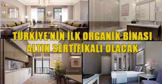 Türkiye'nin ilk organik binası altın sertifikalı olacak