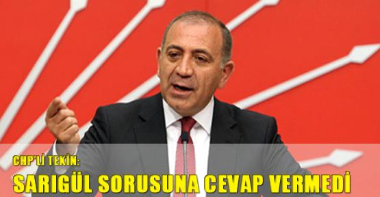CHP'li Tekin: Sargül sorusuna cevap vermedi