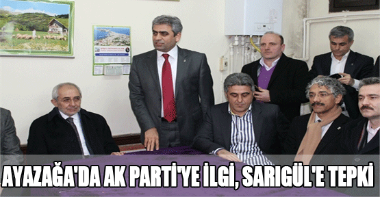 Ayazağa'da AK Parti'ye ilgi, Sarıgül'e tepki
