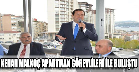 Kenan Malkoç Apartman Görevlileri ile Buluştu