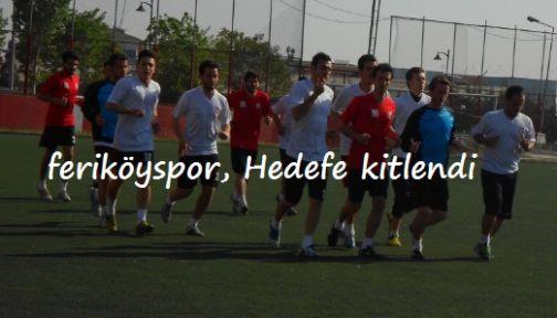 Feriköyspor'da tek hedef Bal ligi