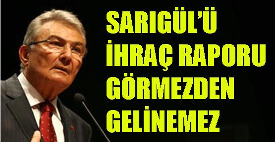 Deniz Baykal, Sarıgül'ü ihraç eden raporu değerlendirdi