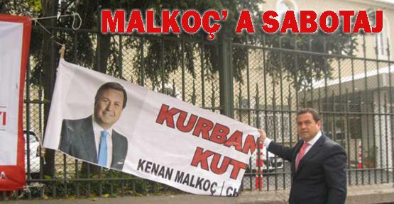 Kenan Malkoç'un afişlerine Sarıgül'den sabotaj iddiası