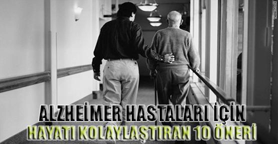 Alzheimers Hastaları için Hayatı Kolaylaştıran 10 Öneri