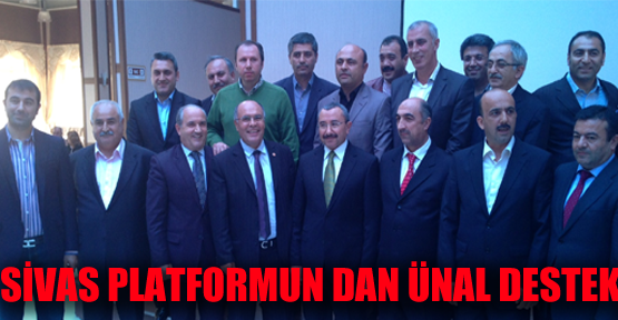 Sivas Platformu'ndan Ünal'a destek