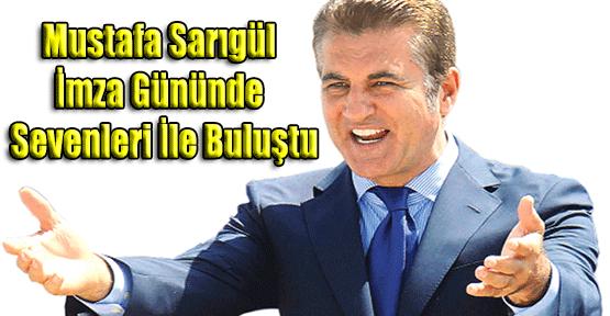 Mustafa Sarıgül İmza Gününde Sevenleri ile Buluştu