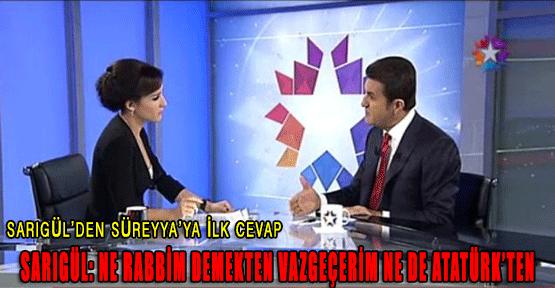 Sarıgül'den Süreyya'ya ilk cevap!