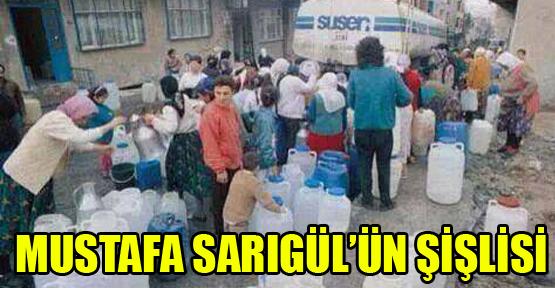 Mustafa Sarıgül'ün Şişlisi