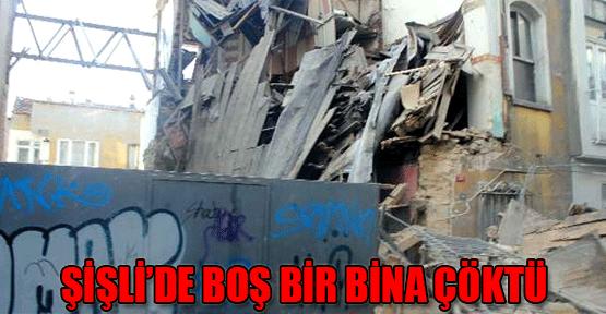 Şişli'de Boş Bir Bina Çöktü!