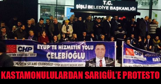 Kastamonululardan Sarıgül'e protesto
