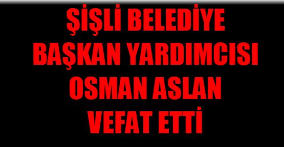 Osman Aslan vefat etti