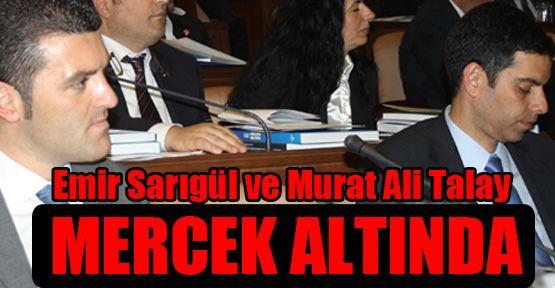Emir Sarıgül ve Murat Ali Talay mercek altında
