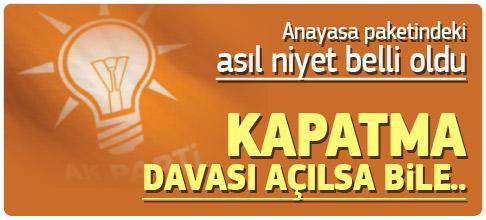 AKP'nin paketinde kapatma önlemi