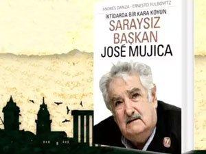 Saraysız Başkan Mujica Şişli'ye geliyor?