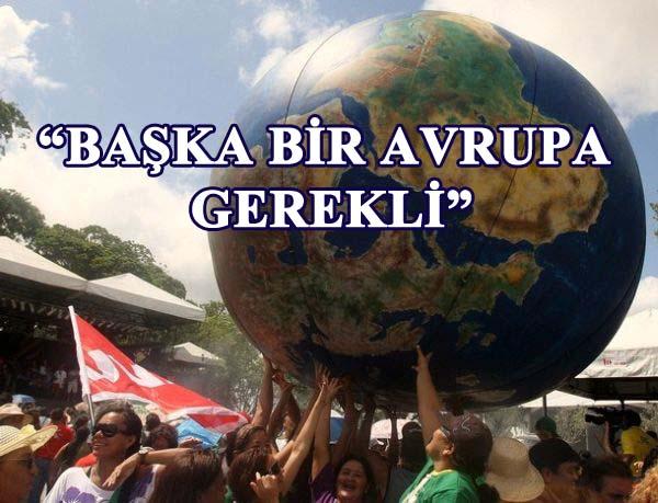 Avrupa Sosyal Forumu 1-4 Temmuz'da İstanbul'da 'Başka bir Avrupa gerekli'